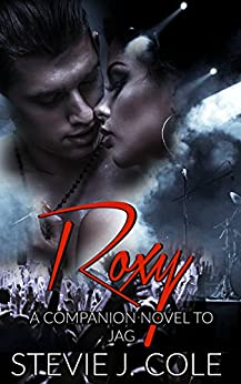 Roxy: A Companion Novel to Jag (Pandemic Sorrow) by [Cole, Stevie J.]