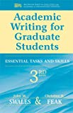 「Academic Writing for Graduate Students: Essential Tasks and Skills (Michigan Series in English for A...」のサムネイル画像