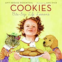Cookies: Bite-Size Life Lessons by Amy Krouse Rosenthal(2006-05-02)