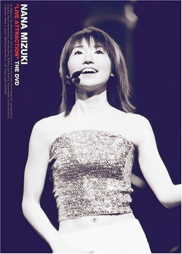 "NANA MIZUKI ""LIVE ATTRACTION""THE DVD / 水樹奈々"