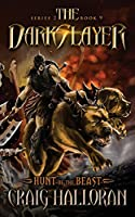 The Darkslayer: Hunt of the Beast (Series 2, Book 9)