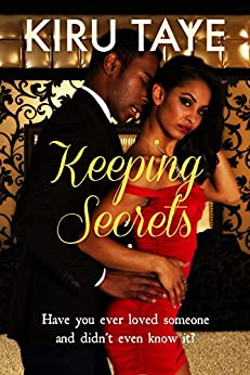 Keeping Secrets (The Essien Trilogy Book 1) by [Taye, Kiru]