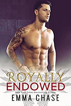 Royally Endowed (The Royally Series Book 3) by [Chase, Emma]