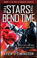 The Stars That Bend Time: StarPath Book 2