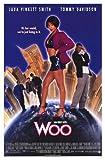 Woo映画ポスター27?x 40インチ???69?cm x 102?cm ( 1998?)???(ジェイダ・ピンケットスミス) ( Tommyハーレーダビッドソン) ( Duane Martin ) ( Dave Chappelle ) ( L。L。クールJ・) ( Paula Jaiパーカー)