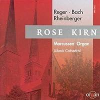 Reger/Bach/Rheinberger: Organ