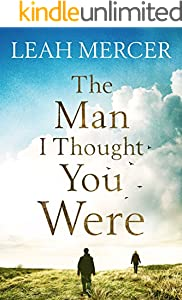 The Man I Thought You Were
