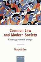 Common Law and Modern Society: Keeping Pace With Change (Shaping Tomorrow's Law)
