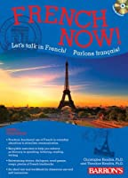 French Now! Level 1 with Audio Compact Discs by Christopher Kendris Ph.D. Theodore Kendris Ph.D.(2013-08-01)