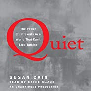 Quiet: The Power of Introverts in a World That Can't Stop Tal