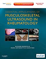 Essential Applications of Musculoskeletal Ultrasound in Rheumatology: Expert Consult Premium Edition: Enhanced Online Features and Print, 1e