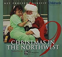 Vol. 9-Christmas in the Northwest