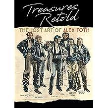 Treasures Retold The Lost Art Of Alex Toth