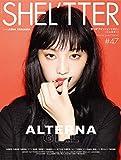 SHEL'TTER #47 AUTUMN 2018 (NAIL MAX 2018年10月号増刊)