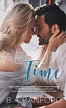 About Time (The Avenue Book 1) by [Cranford, B.]