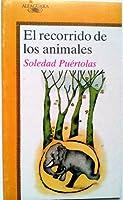 El Recorrido De Los Animales (The Animal Trip)