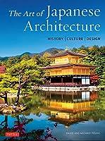 Art of Japanese Architecture (PB) 2ed