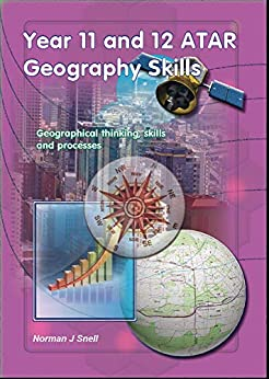 Year 11 and 12 ATAR Geography Skills by [snell, norman]