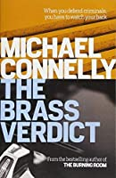 The Brass Verdict (Mickey Haller Series) by Michael Connelly(2014-11-06)