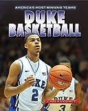 Duke Basketball (America's Most Winning Teams)