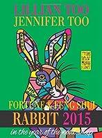 Lillian Too & Jennifer Too Fortune & Feng Shui 2015 Rabbit [並行輸入品]