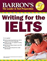 Writing for the IELTS (Barron's Test Prep)