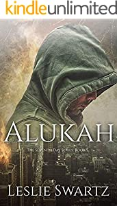 Alukah (The Seventh Day Series Book 5) (English Edition)
