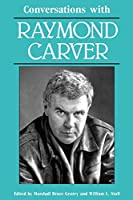 Conversations With Raymond Carver (Literary Conversations Series)