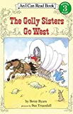 The Golly Sisters Go West (I Can Read Level 3)