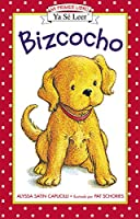 Bizcocho: Biscuit (Spanish edition) (My First I Can Read)