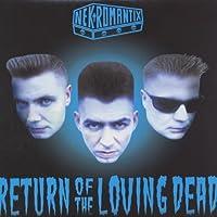 Return of the Loving Dead [12 inch Analog]