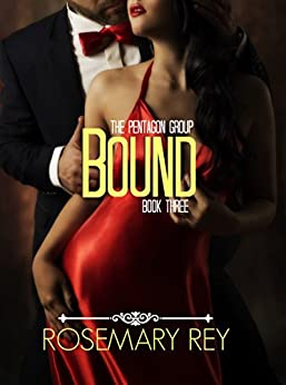 Bound: The Pentagon Group, Book 3 by [Rey, Rosemary]