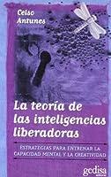 La Teoria de Las Inteligencias Liberadoras