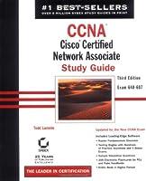 Ccna Cisco Certified Network Associate: Study Guide : Exam 640-607 (CCNA Study Guides)