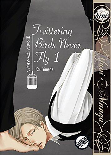 Twittering Birds Never Fly vol.1 (Yaoi Manga) (English Edition)