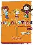 Les Loustics 01. Livre de l'élève - Kursbuch: Méthode de français