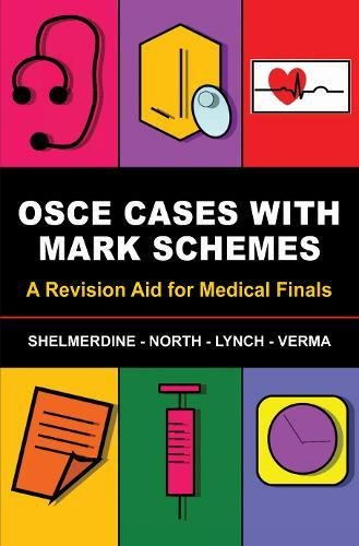 Download OSCE Cases With Mark Schemes 1848290632