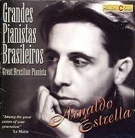 Arnaldo Estrella Plays Villa-Lobos: Grandes Pianistas Brasileiros (Great Brazilian Pianists), Vol. 5 (2000-05-03)