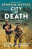 City of Death: Humanitarian Warriors in the Battle of Mosul (English Edition) 画像