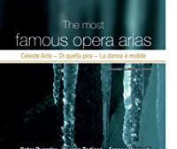 The Most Famous Opera Arias Vo