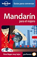 Lonely Planet Mandarin Para el Viajero: Guias Para Conversar (Spanish Guides)