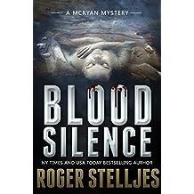 Blood Silence: A gripping killer thriller (McRyan Mystery Thriller Series Book) (McRyan Mystery Series Book 6)