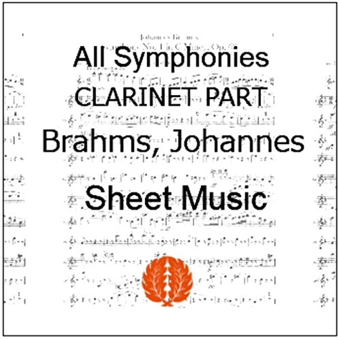 楽譜 pdf ブラームス 交響曲 全曲 全楽章 クラリネット パート譜セット