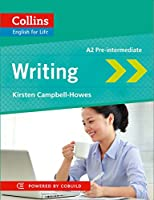 Writing: A2 Pre-Intermediate (Collins English for Life)