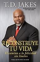 RECONSTRUYE TU VIDA (REPOSITION YOURSELF) (Atria Espanol)