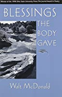 Blessings the Body Gave (Osu Journal Award Poetry)