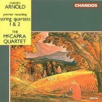 Arnold: String Quartets 1 & 2 by The McCapra Quartet (1992-07-01)