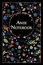 "Andi Notebook: Lined Notebook/Journal Cute Gift for Andi, Elegant Cover, 100 Pages of High Quality, 6""x9&"