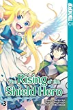 The Rising of the Shield Hero - Band 03 (German Edition)