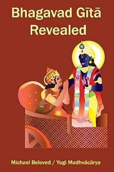 [Beloved, Michael]のBhagavad Gita Revealed (English Edition)